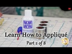 Learn How to Appliqué with Shabby Fabrics - Part 2: Appliqué Supplies - YouTube