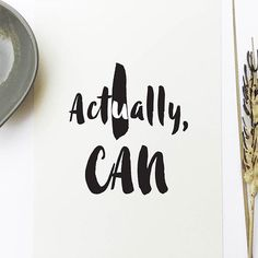 Inspirational quote print 'Actually I can' – Bunches Of Bargains Daily Inspiration Quotes, Business Inspiration, Woman Quotes, Life Quotes, Motivational Messages, Motivational Posters, Thinking Quotes, Inspirational Quotes For Women, Daily Affirmations