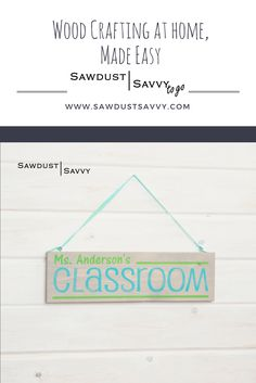 "Classroom Teacher DIY Kit  Customized with your favorite teacher's name! Includes everything to complete at home.  DIMENSIONS: 18"" wide by 5.5"" tall. #Sawdustsavvy #kit #togo"