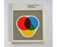 Anwendungstechnik moderner anstrichstoffe: Franz Fassle 1963