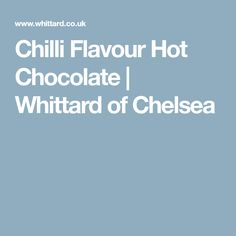 Buy Chilli Flavour Hot Chocolate from Whittard of Chelsea. View this decadent hot chocolate and more luxury cocoa treats from our online selection. Dairy Free Chocolate, Hot Chocolate, Whittard Of Chelsea, Treats, Sweet Like Candy, Crockpot Hot Chocolate, Goodies, Snacks, Sweets