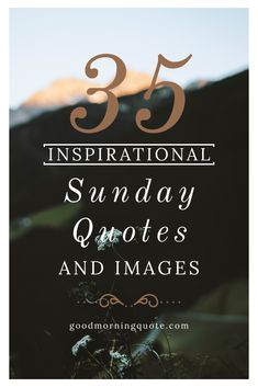Looking for inspirational Sunday quotes? You're in luck! Here you will find 32 motivational Sunday quotes with images that are guaranteed to brighten your day. Take a look and be sure to share these positive quotes with friends. Blessed Sunday Quotes, Sunday Morning Quotes, Happy Sunday Morning, Motivational Quotes For Success, Positive Quotes, Girl Smile Quotes, Think Positive Thoughts, Love Quotes For Him, Some Words