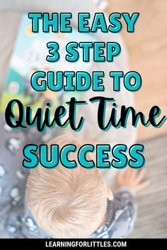 The Easy 3 Step Guide to Quiet Time Success
