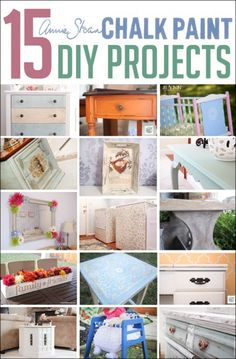 15 paint projects using Annie Sloan Chalk Paint. Love the different colors and styles!