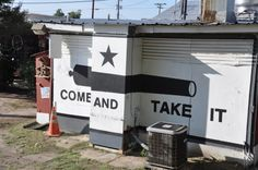 Moon Tower Inn (hot dogs and beer) in Houston:  homage to our Texas War of Independence, and appropriate message today, as well