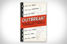 Thanks to social media and 24-hour news cycles, our panic level over current diseases is certainly higher than it's ever been - but potential epidemics are nothing new. Outbreak!: 50 Tales of Epidemics that Terrorized the World covers over four...