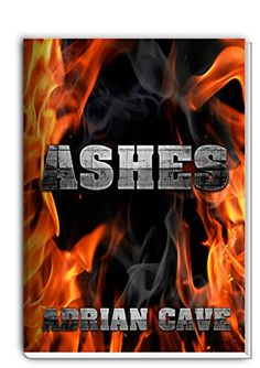 Ashes | A Grey Vampire Supernatural Romance (Dreams of Nightmares Book 2) by [Cave, Adrian]