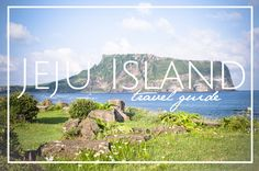 Jeju Island Travel Guide - probably won't be able to go. It it's nice to look at haha