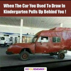 When The Car You Used To Draw In Kindergarten Pull. ~ Memes curates only the best funny online content. The Ultimate cure to boredom with a daily fix of haha, hehe and jaja's. Lol Memes, Stupid Funny Memes, Funny Relatable Memes, Haha Funny, Funny Posts, Funny Cute, Funny Shit, Hilarious, Funny Stuff