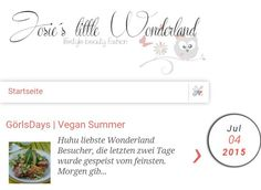 A new post is online. Visit the wonderland.  http://josieslittlewonderland.blogspot.de/2015/07/gorlsdays-vegan-summer.html?m=0