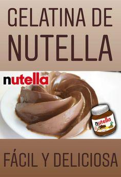 Gelatina de Nutella Nutella Deserts, Jello Deserts, Sweets Recipes, Easy Desserts, Hello Recipe, Flan Cake, Gelatin Recipes, Sweets Cake, Gluten Free Baking