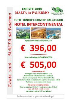 Malta da Palermo Hotel Intercontinental-001  -  attenzione  dal 1° al 12 agosto abbiamo camere al Cavalieri Hotel****