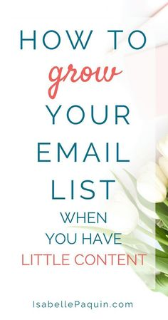 Email List: You have a new online business and are having a hard time building your email list? Find out 5 best tips to grow your email list when you have little content. Inbound Marketing, Email Marketing Design, Marketing Online, Email Marketing Strategy, Email Design, Marketing Digital, Content Marketing, Affiliate Marketing, Business Marketing