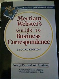 Merriam Webster's Guide to Business Correspondence