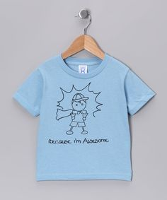 4367e772bc25a RaR Boys Light Blue  Because I m Awesome  Tee - Toddler   Boys