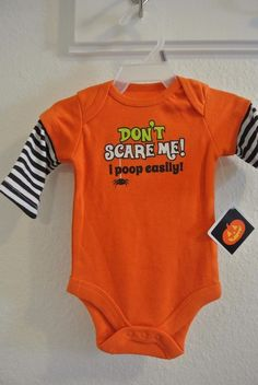 Infant Halloween Onesie Newborn Don't Scare Me! I Poop Easily! NWT
