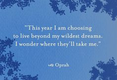 Choosing to live beyond your dreams