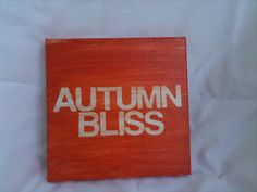 fall sign autumn bliss  hand painted canvas  6 x 6  by thenotsoblankcanvas, $16.00