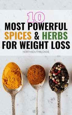Kickstart your metabolism, fight the flu, fight aging, and detoxify your body with these powerful, flavourful herbs and spices for weight loss. Lose Weight | Burn Fat | Heal The Body | Holistic Nutrition | Medicinal Benefits | Anti Aging | Anti Inflammatory | Flu Fighting | Mental Health | Immune Boosting | Health Benefits | Superfood | Recipes | Cooking | Baking | Food and Drink | Low Carb Recipes, Real Food Recipes, Great Recipes, Favorite Recipes, Whole30 Recipes, Healthy Recipes, Weight Loss Herbs, Good Food, Yummy Food