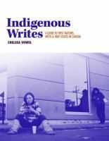 Indigenous Writes : A Guide to First Nations, Métis, and Inuit Issues in Canada by Chelsea Vowel In Indigenous Writes, Chelsea Vowel initiates myriad conversations about the relationship between. New Books, Books To Read, Indigenous Education, Two Spirit, First Nations, Writing A Book, Book Lists, Canada, This Or That Questions