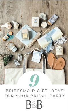 Wedding advice, 9 Bridesmaid Gift Ideas for Your Bridal Party, bridesmaid gifts, what to put in a bridesmaid gift bag, read more on borrowedandblue.com