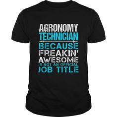 AGRONOMY TECHNICIAN T-Shirts, Hoodies. Check Price Now ==► https://www.sunfrog.com/LifeStyle/AGRONOMY-TECHNICIAN-109664421-Black-Guys.html?id=41382