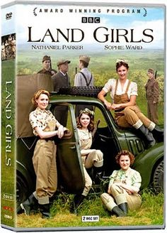 Land Girls. Set in England during the Second World War, a five-part drama that captures the sacrifices and experiences of four young women in the Women's Land Army. Sharing hardships and working alongside captured POWs, Annie, Bea, Joyce and Nancy toil in the fields to grow food for the war effort.