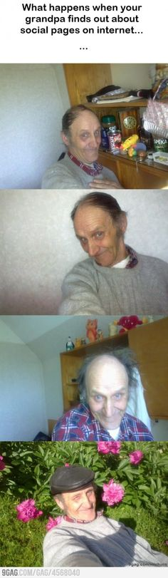 Show grandpa Facebook they said...
