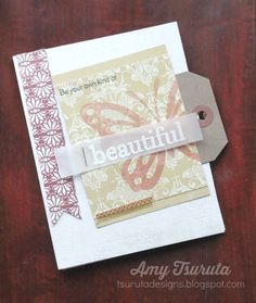 Tsuruta Designs: Papertrey Ink July Blog Hop: be your own kind of beautiful