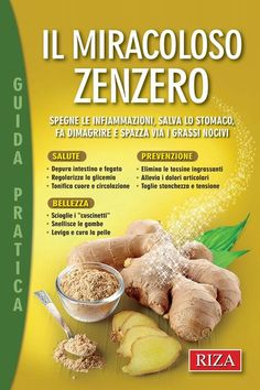 Il miracoloso zenzero by Edizioni Riza - issuu Fitness Diet, Health Fitness, Health And Wellness, Health Tips, Juice Plus, Nutrition, Healthy Beauty, Vegan Life, Food Hacks