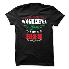 Its The Most Wonderful Time For A Beer T Shirt #beer #drinkbeer #shirt