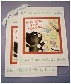 Homemaking Fun: If You Give a Cat a Cupcake Storytime