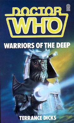 Doctor Who Warriors of the Deep by Terrance Dicks