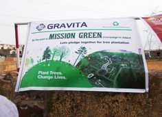 """In its endeavor to create a green and sustainable environment Gravita shows true spirit and is running the campaign """" Mission Green"""" to plant 5000 trees engaging students, women, clients  and community at large and making a commitment to the community around it."""