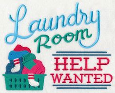 Laundry Room Help Wanted design (L4215) from www.Emblibrary.com