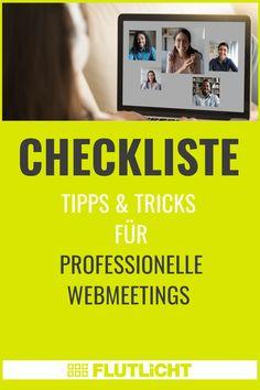 #Webmeeting Tools sind heute in Unternehmen fest etabliert. Unsere #Leuchtschrift #Checkliste zeigt Tipps und Tricks, wie du diese Tools bestmöglich nutzt, woran in der Vorbereitung zu denken ist und welche Stolperfallen bei virtuellen Meetings umschifft werden sollten. #Videokonferenz Business, Tips And Tricks
