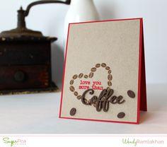 Card by Wendy Ramlakhan for SugarPea Designs.  Stamps: Caffeine Addict.  SugarCut Dies: Coffee Words