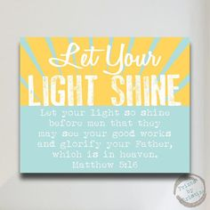 Let Your Light Shine Art Print Poster Scripture Bible Verse Matthew 5:16 Quote Nursery Art Baby Shower Gift Sun Yellow Blue