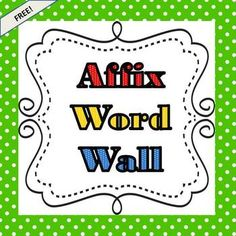 FREE!  18 prefixes & 16 suffixes on super cute dotty backgrounds ready for your word wall or literacy center!