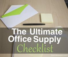 'The Ultimate Office Supply Checklist...!' (via The Order Expert)