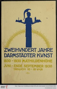 200 Jahre Darmstädter Kunst: 1830 - 1930: Darmstadt, Mathildenhöhe 1930 ; vom 22. Juni bis 28. September 1930 ; als Festgabe zur 600-Jahr-Feier der Stadt Darmstadt - Europeana