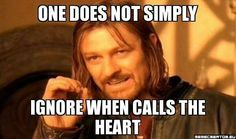 One does not simply ignore When Calls the Heart