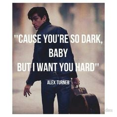 """You're so dark - Arctic Monkeys. Hey, he could be singing about two sides of the same lady. I know I have a side that's """"walking on sunshine"""" and a darker side as well, lol. Sound Of Music, Music Is Life, Good Music, Love Band, Cool Bands, Music Lyrics, Art Music, Arctic Monkeys Lyrics, Indie"""