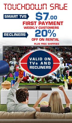 #Deals of the Week!! 20% OFF on #Recliners & Smart #TVs at $7.00/week.