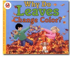 "{Why Do Leaves Change Colors} Great book to go along with the ""handprint tree"" craft they showcase."