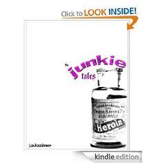 The Junkie Tales (2010)