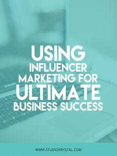 Using Influencer Marketing for Ultimate Business Success { feat. Zoe Linda } — Studio Krystal