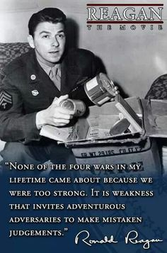 It is weakness and not strength that encourages enemies. 40th President, President Ronald Reagan, Greatest Presidents, American Presidents, Ronald Reagan Quotes, Great Quotes, Inspirational Quotes, Nancy Reagan, Political Quotes