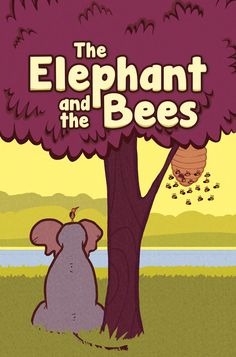 The Elephant and the Bees - We all know that elephants have very long noses. According to this silly story that wasn't always the case.
