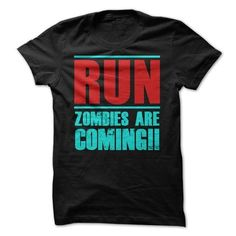 RUN > Zombies are coming!! - #retirement gift #fathers gift. OBTAIN LOWEST PRICE => https://www.sunfrog.com/Zombies/RUN-gt-Zombies-are-coming.html?68278